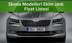 Skoda Modelleri Ekim 2016 Fiyat Listesi