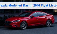 Mazda Modelleri Kasım 2016 Fiyat Listesi