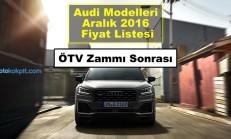 Audi Modelleri Aralık 2016 Fiyat Listesi