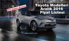Toyota Modelleri Aralık 2016 Fiyat Listesi