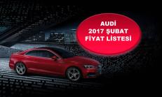 Audi Modelleri Şubat 2017 Fiyat Listesi