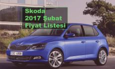 Skoda Modelleri Şubat 2017 Fiyat Listesi