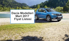 Dacia Modelleri Mart 2017 Fiyat Listesi