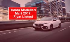 Honda Modelleri Mart 2017 Fiyat Listesi