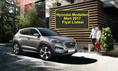 Hyundai Modelleri Mart 2017 Fiyat Listesi