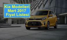 Kia Modelleri Mart 2017 Fiyat Listesi