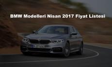BMW Modelleri Nisan 2017 Fiyat Listesi