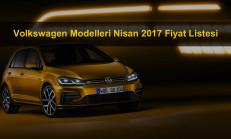 Volkswagen Modelleri Nisan 2017 Fiyat Listesi
