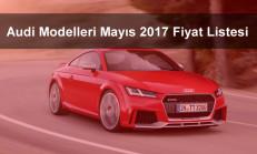 Audi Modelleri Mayıs 2017 Fiyat Listesi