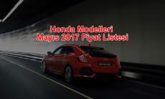 Honda Modelleri Mayıs 2017 Fiyat Listesi