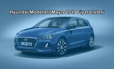 Hyundai Modelleri Mayıs 2017 Fiyat Listesi