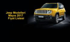Jeep Modelleri Mayıs 2017 Fiyat Listesi