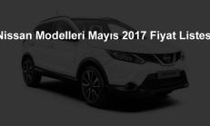 Nissan Modelleri Mayıs 2017 Fiyat Listesi