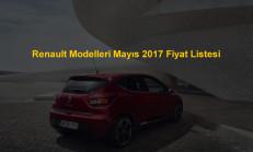 Renault Modelleri Mayıs 2017 Fiyat Listesi