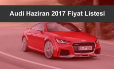 Audi Modelleri Haziran 2017 Fiyat Listesi