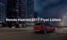 Honda Modelleri Haziran 2017 Fiyat Listesi