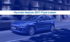 Hyundai Modelleri Haziran 2017 Fiyat Listesi