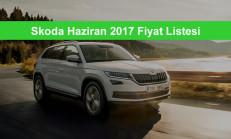 Skoda Modelleri Haziran 2017 Fiyat Listesi