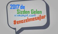 2017'de Sizlerden Otokokpit'e Gelen En Özel 10 Mesajı Derledik