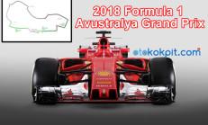 2018 Formula 1 Avustralya Grand Prix Saat Kaçta Hangi Kanalda