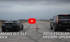 Hangisi Geçer? 800 Beygirlik Hennessey Escalade – Stock Camaro ZL1 1LE