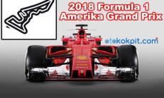 2018 Formula 1 Amerika Grand Prix Hangi Gün Saat Kaçta