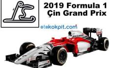 2019 Formula 1 Çin Grand Prix Hangi Gün Saat Kaçta