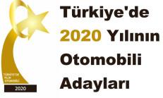 Türkiye'de 2020 Yılının Otomobili Adayları Açıklandı