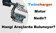 Twincharger Motor Nedir? Hangi Araçlarda Bulunuyor?
