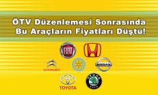 ÖTV Sonrası Bu Araçların Fiyatları Düştü!