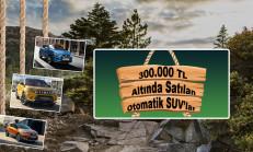 300 Bin TL Altında Satılan Otomatik SUV'lar