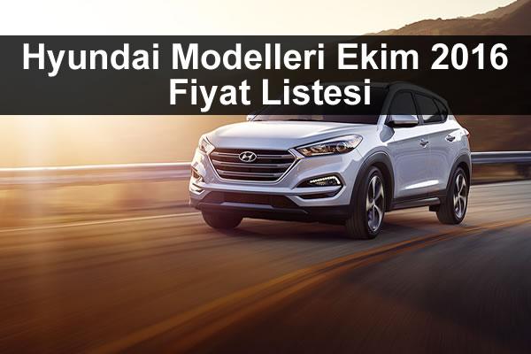 Hyundai Modelleri Ekim 2016 Fiyat Listesi Oto Kokpit