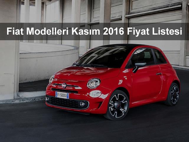 Fiat Modelleri Kasım 2016 Fiyat Listesi