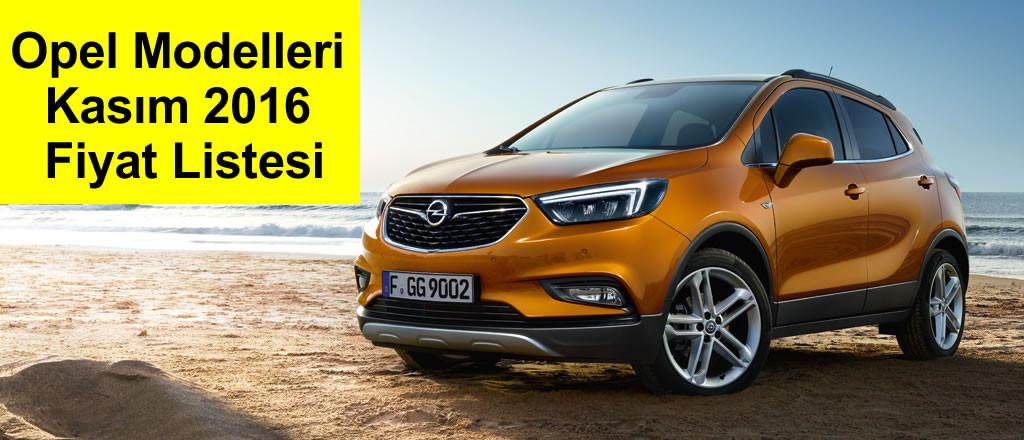 Opel Modelleri Kasım 2016 Fiyat Listesi