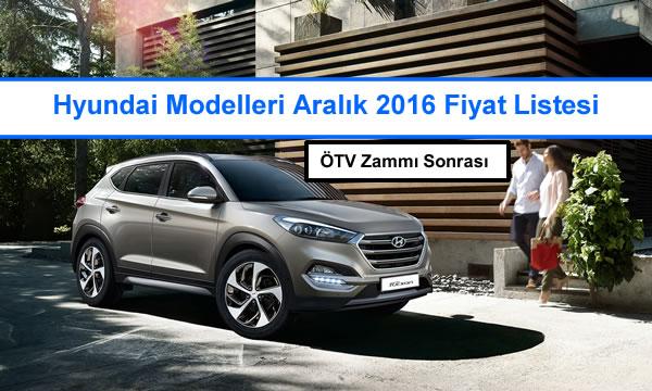 Hyundai Modelleri Aralık 2016 Fiyat Listesi Oto Kokpit
