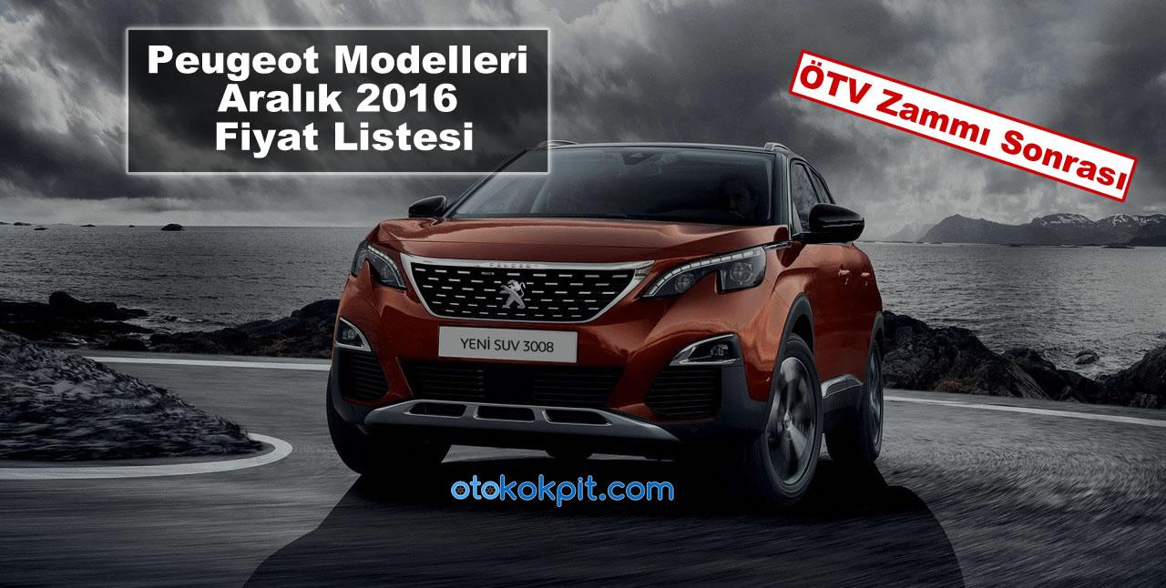 Peugeot Modelleri Aralık 2016 Fiyat Listesi