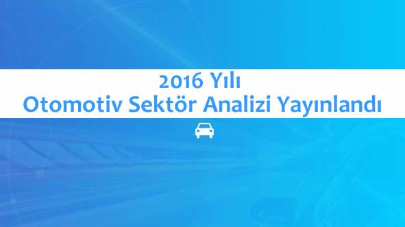 2016 Yılı Otomotiv Sektör Analizi