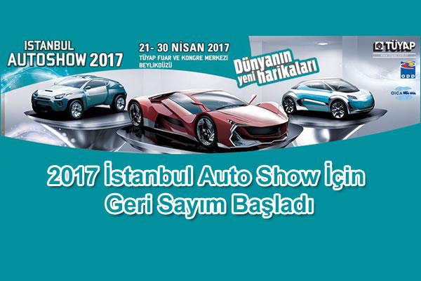2017 İstanbul Auto Show Ne Zaman?