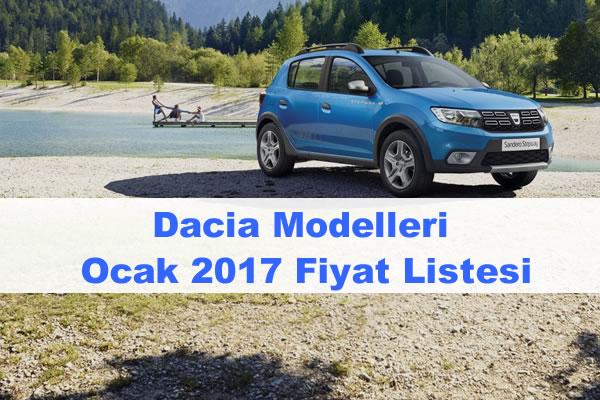 Dacia Modelleri Ocak 2017 Fiyatları