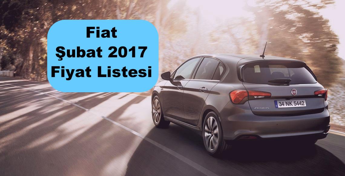 Fiat Modelleri Şubat 2017 Fiyatları