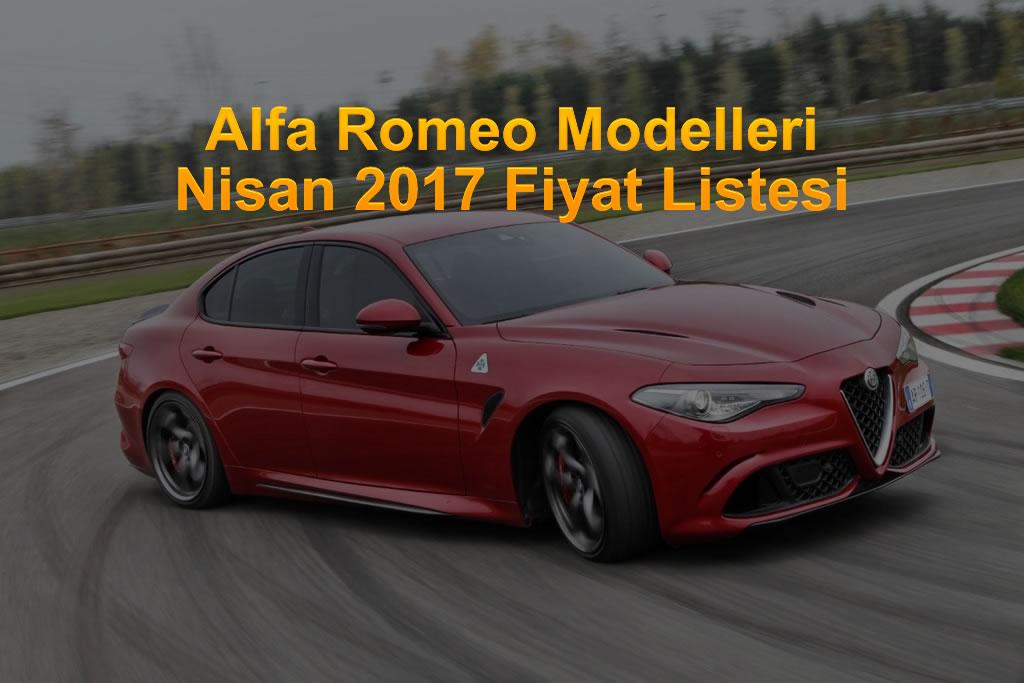 Alfa Romeo Nisan 2017 Fiyat Listesi