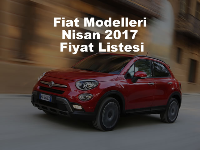 Fiat Nisan 2017 Fiyat Listesi
