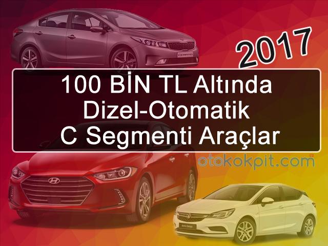 100 BİN TL Altında Dizel-Otomatik Araçlar