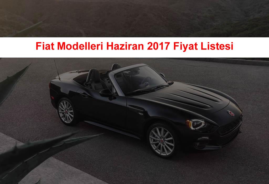 Fiat Haziran 2017 Fiyatları