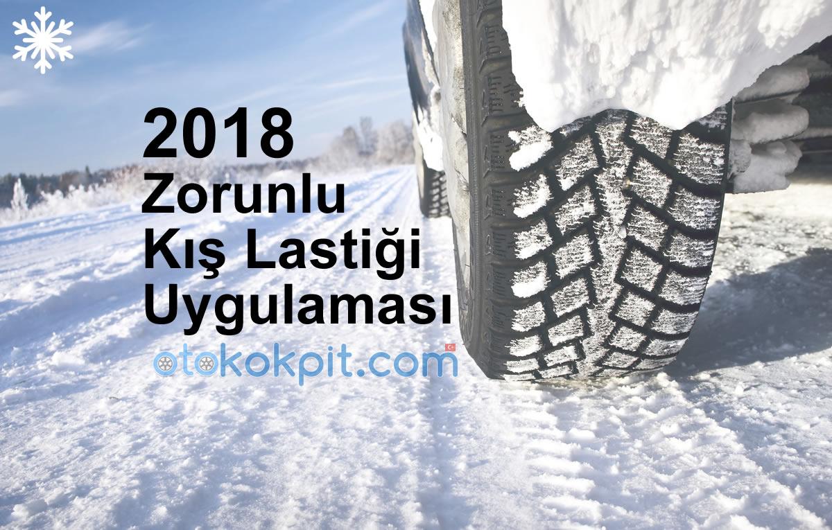 2018 Zorunlu Kış Lastiği Uygulaması