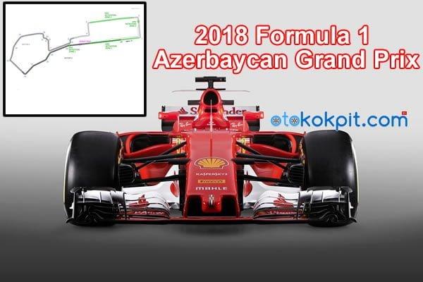 2018 F1 Azerbaycan Grand Prix Saat Kaçta