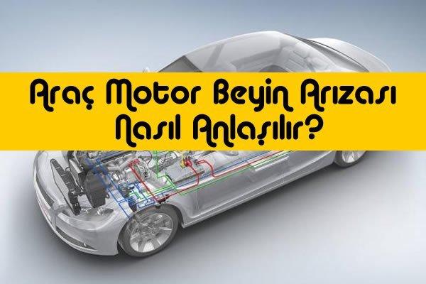 Araç Motor Beyin Arızası Nedir?