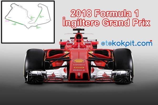 2018 Formula 1 İngiltere Grand Prix Saat Kaçta
