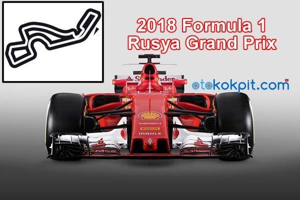 2018 Formula 1 Rusya Grand Prix Saat Kaçta