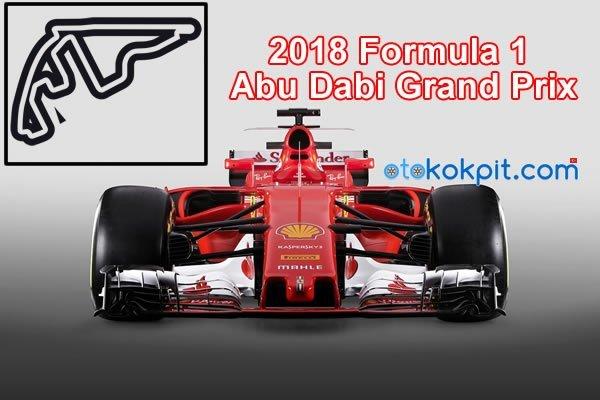 2018 Formula 1 Abu Dabi Grand Prix Saat Kaçta